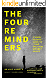 The Four Reminders: A Simple Buddhist Guide to Living and Dying Without Regret