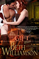 The Gift (Malloy Family Book 5) Kindle Edition