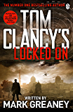 Locked On: INSPIRATION FOR THE THRILLING AMAZON PRIME SERIES JACK RYAN (Jack Ryan Jr Book 3)