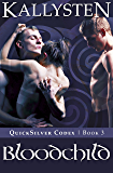 Bloodchild (QuickSilver Codex Book 3)