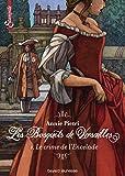 Les bosquets de Versailles, Tome 01: Le crime de l'encelade