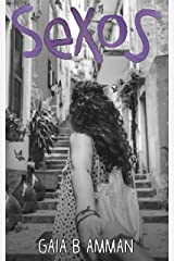 Sex-O-S: The Tragicomic Adventure of an Italian Surviving the First Time (The Italian Saga Book 4)