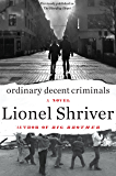 Ordinary Decent Criminals: A Novel (P.S. (Paperback))