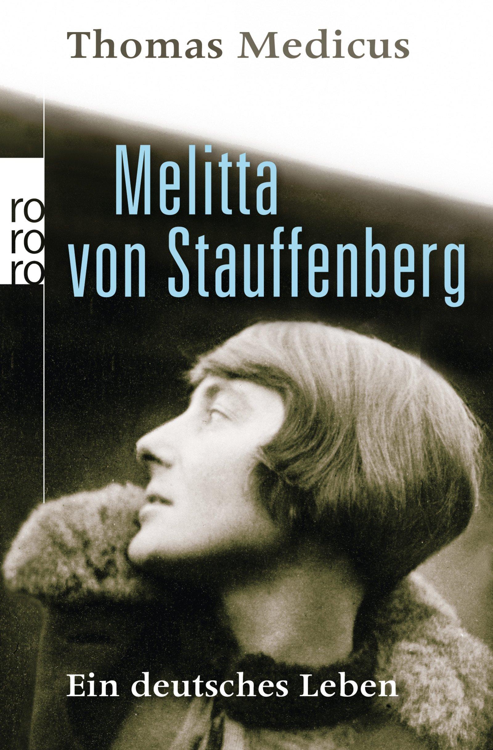 melitta-von-stauffenberg-ein-deutsches-leben
