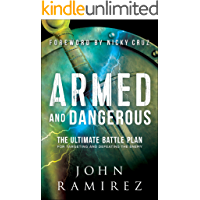 Armed and Dangerous: The Ultimate Battle Plan for Targeting and Defeating the Enemy (English Edition)