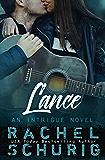 Lance: An Intrigue Novel