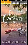 Kids are Chancey (Chancey Books Book 5)