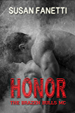Honor (The Brazen Bulls MC Book 5)