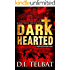 DARK HEARTED (COIL Book 2)