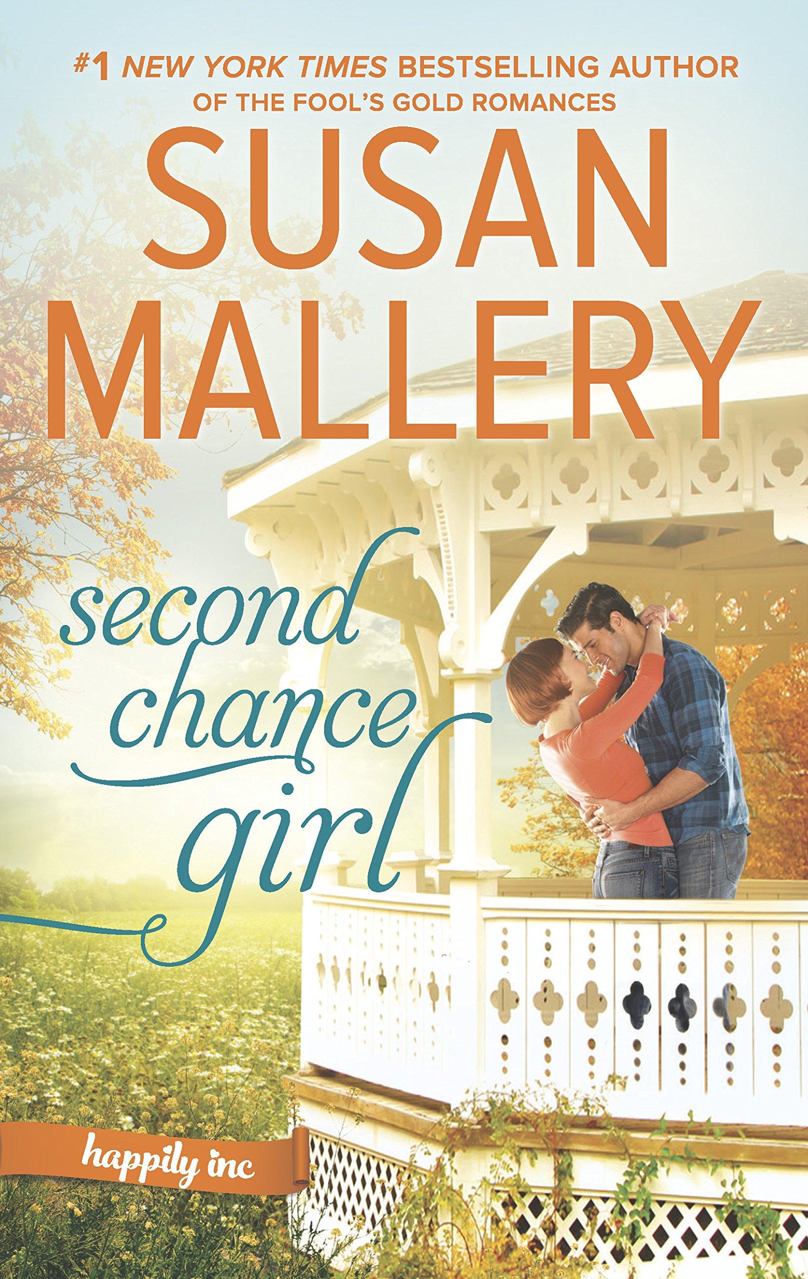 Second Chance Girl: A Modern Fairy Tale Romance (Happily Inc): Susan  Mallery: 9780373799350: Amazon.com: Books