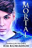 Mortal (Guardianes Del Alma nº 6)