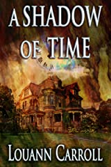 A Shadow of Time Kindle Edition