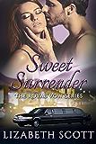 Sweet Surrender (A Royal Vow Novel Book 1)