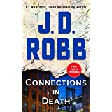 Connections in Death: An Eve Dallas Novel (In Death, 48)