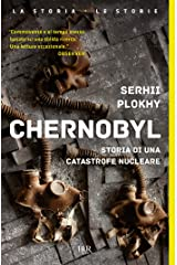 Chernobyl: Storia di una catastrofe nucleare (Italian Edition) Kindle Edition
