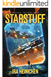 Starstuff (Starstuff Trilogy Book 1)