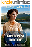 Lone Pine Bride (Brides Of Lone Pine Book 1)