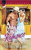 A Malibu Kind of Romance (Kimani Romance Book 488)