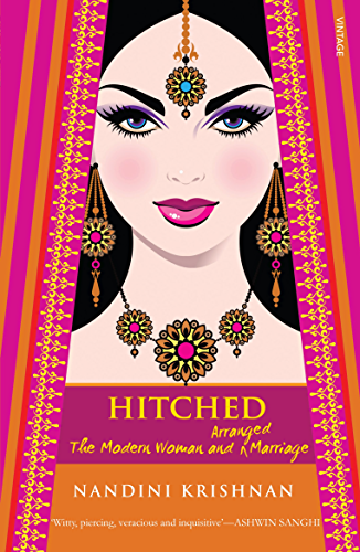 Hitched: The Modern Woman and Arranged Marriage