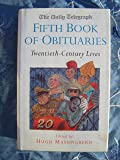 Daily Telegraph 5th Book of Obituaries: 20th Century Lives: 20th Century Lives Vol 5