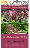 A Matchmaking Mother