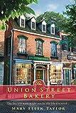 The Union Street Bakery (A Union Street Bakery Novel)