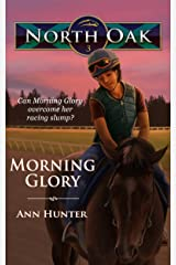 Morning Glory (North Oak Book 3) Kindle Edition