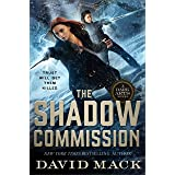 The Shadow Commission (Dark Arts, 3)