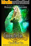 Cinder the Fae (Fairelle Book 5)