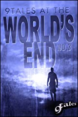 9Tales At the World's End 3 (9World's End) Kindle Edition