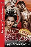 How Cassie Got Her Grind Back [Divine Creek Ranch 23] (Siren Publishing Menage Everlasting)