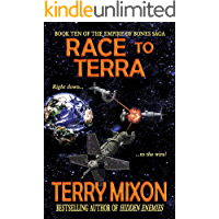 Race to Terra (Book 10 of The Empire of Bones Saga)