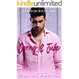Danny & Jude: A Friends to Lovers Coffee Shop MM Romance (Barista Boys Contemporary Gay Romance Series Book 1)