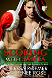 Scoring with Santa: Book One in the Second Chance Series
