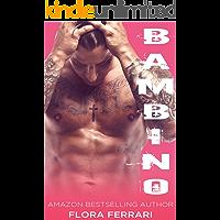 Bambino: A Secret Baby Mafia Romance (A Man Who Knows What He Wants Book 4)