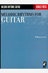 Melodic Rhythms for Guitar (Guitar Method) Kindle Edition