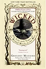 Wicked: Life and Times of the Wicked Witch of the West (Wicked Years Book 1) Kindle Edition