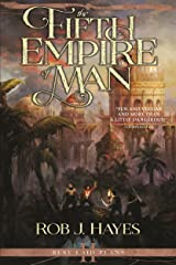 The Fifth Empire of Man (Best Laid Plans Book 2) Kindle Edition