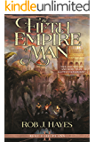 The Fifth Empire of Man: Best Laid Plans book 2 (First Earth Saga 5)