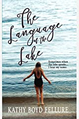 The Language of the Lake (On the Water's Edge Book 1) Kindle Edition