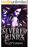 Severed Minds (Severed Wings Book 3) (English Edition)