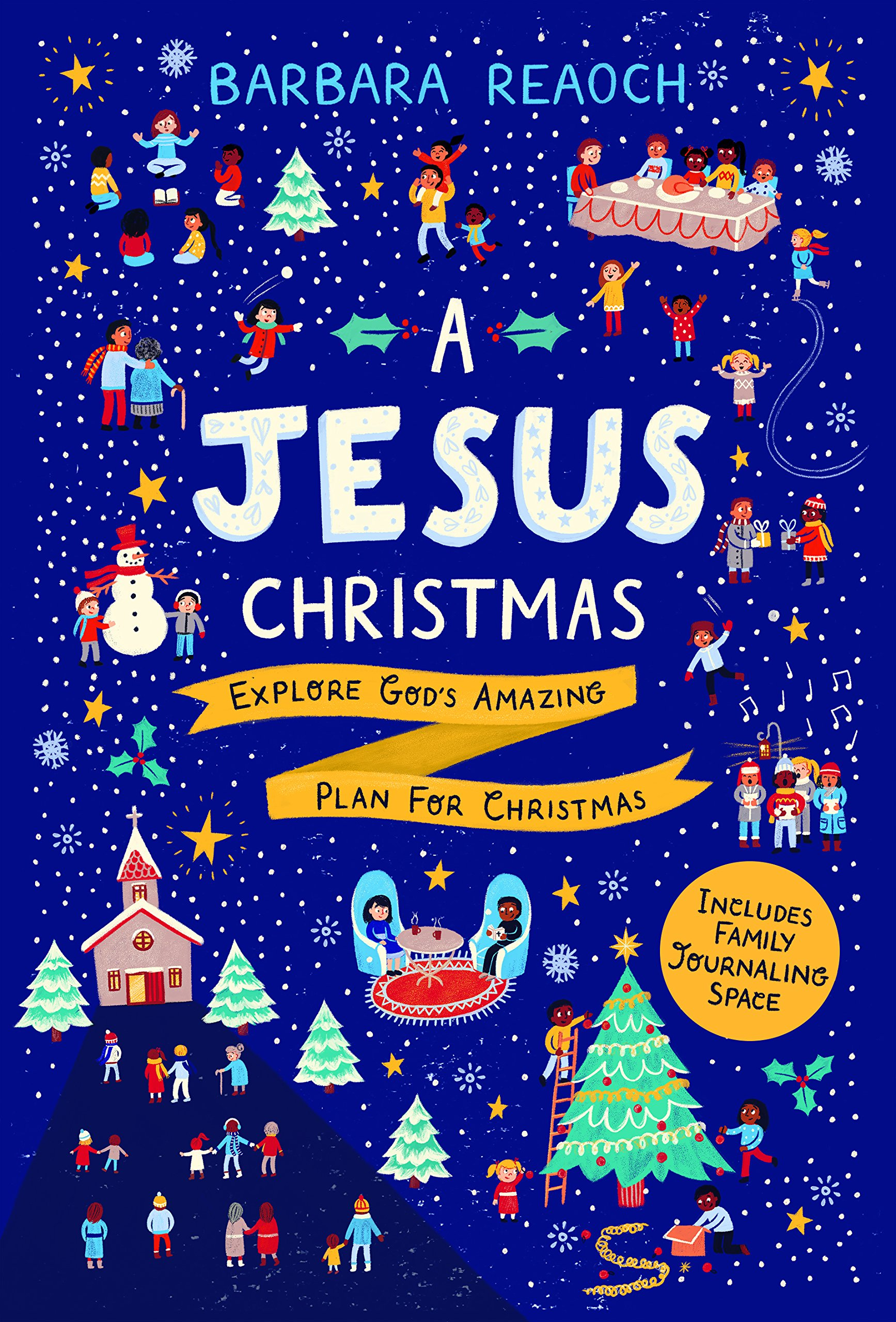 A Jesus Christmas Explore God S Amazing Plan For Christmas Barbara Reaoch 9781784982270 Amazon Com Books