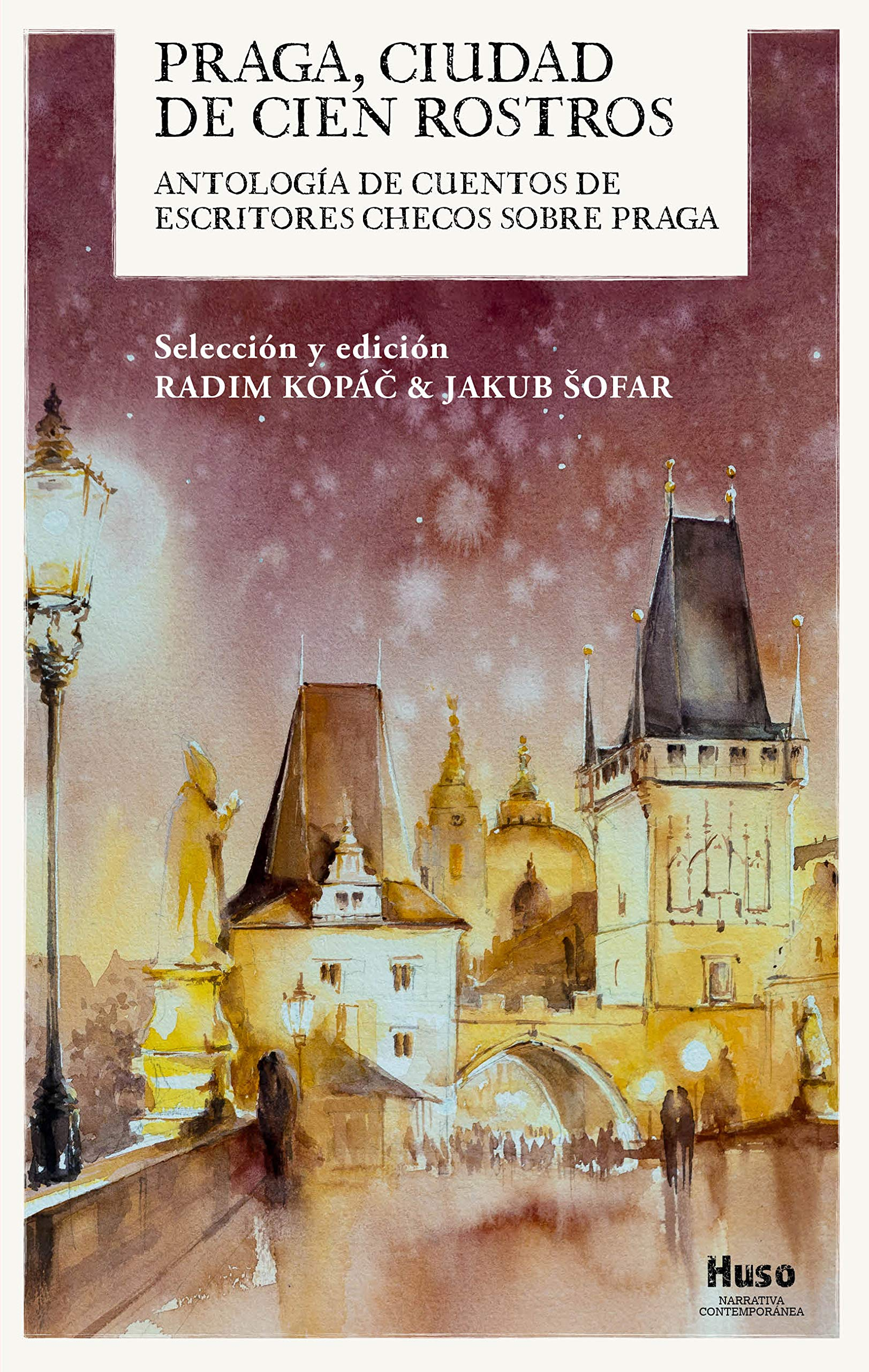 Praga, ciudad de cien rostros: Antología de cuentos de escritores checos  sobre Praga: Amazon.es: Kopáč, Radim, Šofar, Jakub, Uharte, Kepa, Seca Gil,  Jorge: Libros