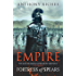 Fortress of Spears: Empire III (Empire Series Book 3)