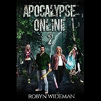 APOCALYPSE ONLINE 2: A Post-Apocalypse Litrpg Adventure