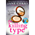 The Killing Type: A short story from the bestselling author of My Husband's Wife