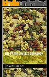 The Pasta Lover's Cookbook