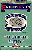 The Ninth Enemy: An Inspector Knollis Mystery (The Inspector Knollis Mysteries Book 4)
