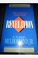 Revelation: Holy Living in an Unholy World Hardcover