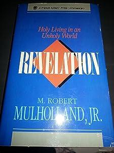 Revelation: Holy Living in an Unholy World